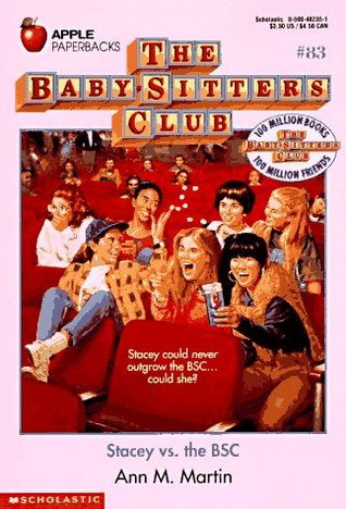 Stacey vs. the BSC (The Baby-Sitters Club, #83)