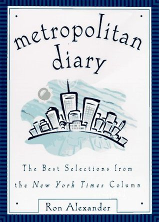 metropolitan-diary-the-best-selections-from-the-new-york-times-column