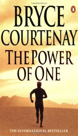 the power of one by bryce courtenay essay The power of one is a cinematic masterpiece which was based on the inspiring novel by bryce courtenay set in a world torn apart from racism where man subjugates his fellow country man and liberty remains evasive.