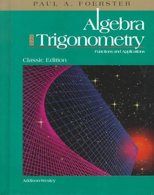 Algebra and Trigonometry: Functions and Applications