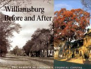 Williamsburg Before and After by George Humphrey Yetter