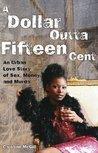 A Dollar Outta Fifteen Cent by Caroline McGill