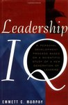 Leadership IQ: A Personal Development Process Based on a Scientific Study of a New Generation of Leaders