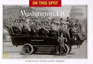 On This Spot: Pinpointing the Past in Washington, D.C.