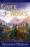 Giver of Roses (Guardians of Gadiel, #1)