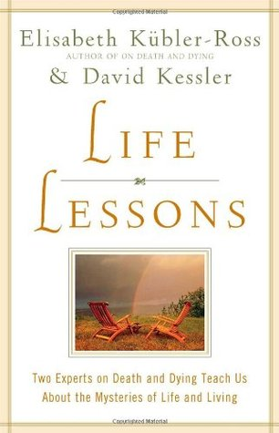 Ebook Life Lessons: Two Experts on Death and Dying Teach Us About the Mysteries of Life and Living by Elisabeth Kübler-Ross read!