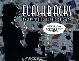 Flashbacks by G.B. Trudeau