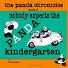 Nobody Expects the Panda Kindergarten (The Panda Chronicles, #3)