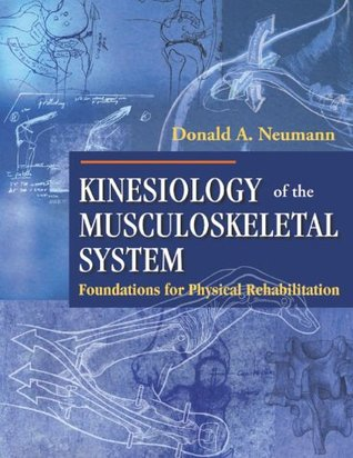 Kinesiology of the Musculoskeletal System: Foundations for Physical Rehabilitation
