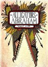 The Alligators of Abraham by Robert Kloss