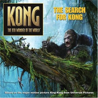 The Search for Kong (Kong the 8th Wonder of the World)