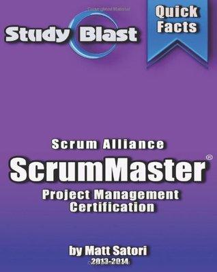 Study Blast CSM Certified ScrumMaster Exam Study Guide: Scrum Master Certification Exam Prep