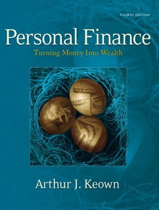 Personal Finance: Turning Money into Wealth and Student Workbook