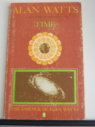 Time (His The essence of Alan Watts ; book 6)