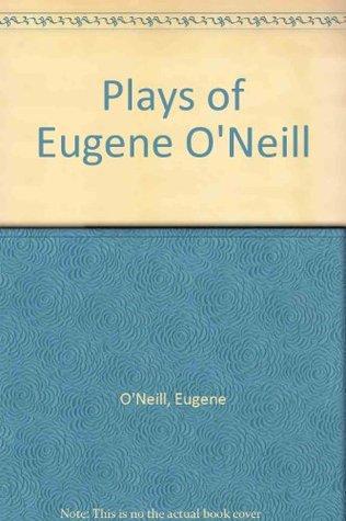 Plays of Eugene ONeill EPUB