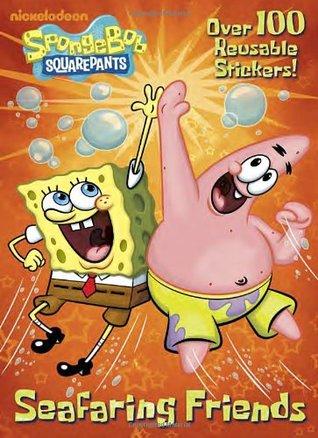 Seafaring Friends (SpongeBob SquarePants) (Deluxe Reusable Sticker Book)