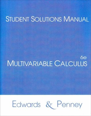 Multivariable Calculus: Student Solutions Manual