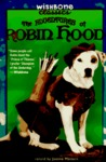 The Adventures of Robin Hood (Wishbone Classics #6)