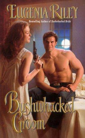 Bushwhacked Groom(Bushwhacked 2)