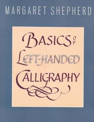 Basics of Left-Handed Calligraphy