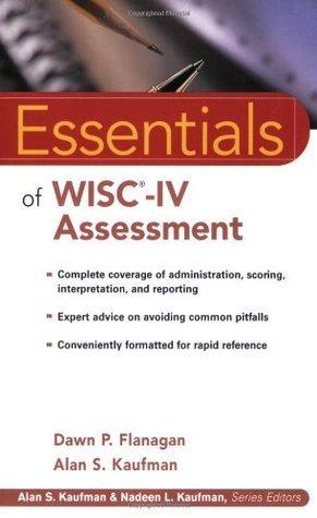 Essentials of WISC-IV Assessment