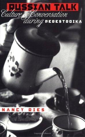 Russian Talk by Nancy Ries