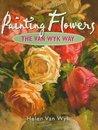 Painting Flowers the Van Wyk Way