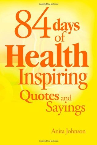 84 Days of Health Inspiring Quotes and Sayings