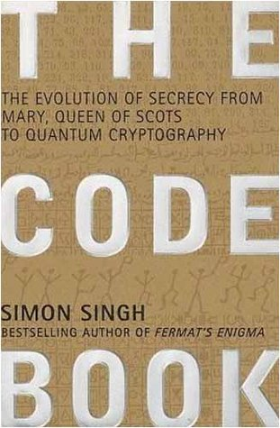 the evolution of secrecy from mary, queen of scots to quantum cryptography essay The code book: the evolution of secrecy from mary, to queen of scots to quantum crytography simon singh, author doubleday books $2495 (416p) isbn 978-0-385-49531-8 more by and about this author.