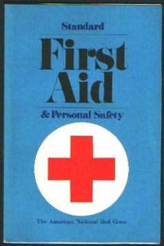 d9e85d1cfe4 Standard First Aid and Personal Safety by American National Red Cross