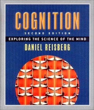 Cognition by Daniel Reisberg