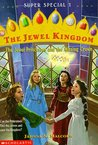 The Jewel Princesses and the Missing Crown (The Jewel Kingdom Super Special, #1)