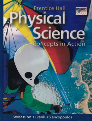 Pearson Physical Science, Concepts in Action Part I