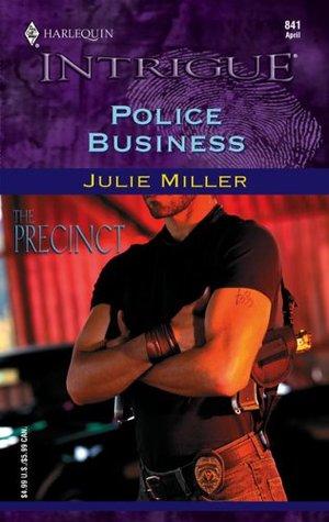 Police Business by Julie Miller