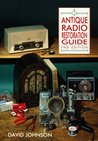 Antique Radio Restoration Guide