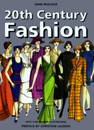 20th Century Fashion by John Peacock