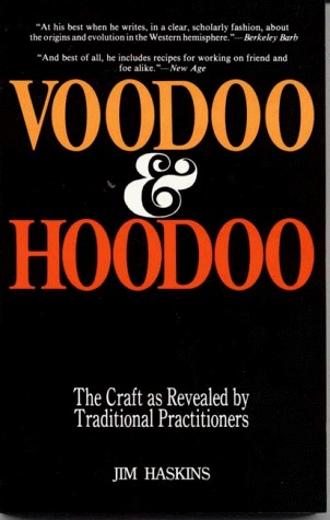 Voodoo and Hoodoo by James Haskins