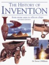 History of Invention, Revised Edition: From Stone Axes to Silicon Chips