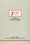 Jung Lexicon: A Primer of Terms & Concepts (Studies in Jungian Psychology by Jungian Analysts, 47)