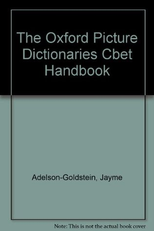 The Cbet Handbook for the Oxford Picture Dictionaries