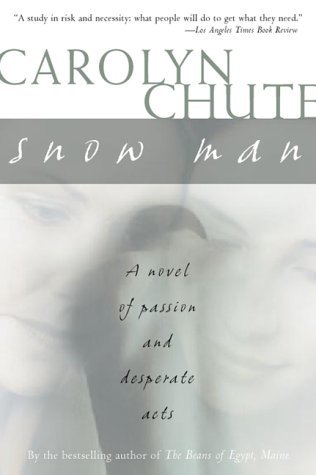 Snow Man by Carolyn Chute