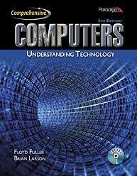 Computers. Comprehensive: Understanding Technology