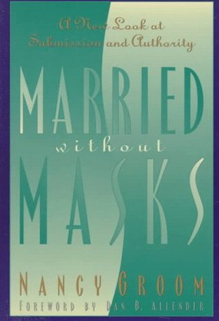 Married Without Masks: A New Look at Submission and Authority