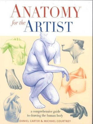 Anatomy for the artist by daniel carter anatomy for the artist fandeluxe Choice Image