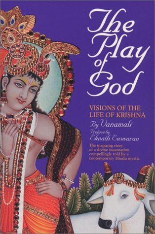 The Play of God: Visions of the Life of Krishna