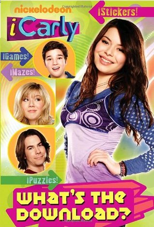 iCarly: What's the Download? (Activity Book with Stickers)