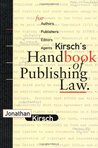 Kirsch's Handbook of Publishing Law by Jonathan Kirsch