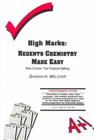 High Marks: Regents Chemistry Made Easy: The Physical Setting