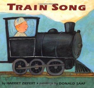 Train Song by Harriet Ziefert