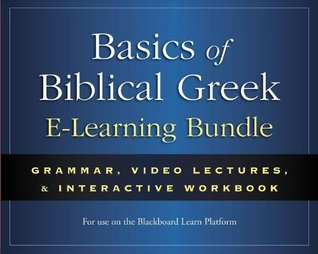 Basics of Biblical Greek E-Learning Bundle: Grammar, Video Lectures, and Interactive Workbook
